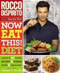 "Rocco DiSpirito's Cookbook Sequel Brings Flavor Back To Diet Cooking | ""Now Eat This! Diet"" Follows New York Times Bestseller"