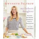 "Inside Gwyneth Paltrow's New Cookbook, ""My Father's Daughter"" 