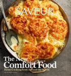 Comfort Food From James Oseland Of Saveur Magazine | New Cookbook Showcases Home Cooking From Around The World